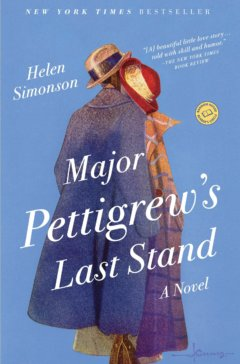 'Major Pettigrew's Last Stand' by Helen Simonson